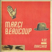 Roc Marciano: Marci Beaucoup [PA]