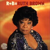 Ruth Brown: R+B = Ruth Brown