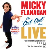 Micky Flanagan: The Out Out Tour: Live [PA]