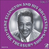 Duke Ellington: Treasury Shows, Vol. 17