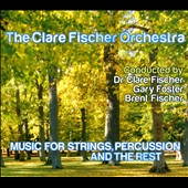 Music for Strings, Percussion and the Rest