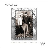 Woo: When the Past Arrives