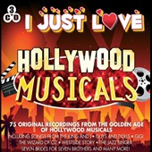 Various Artists: I Just Love Hollywood Musicals