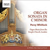 Percy Whitlock: Organ Sonata in C minor; works by Alain, Dupré, Franck / Greg Morris, Temple Church London, organ