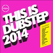Various Artists: This Is Dubstep 2014