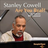 Stanley Cowell: Are You Real?