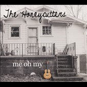 Honeycutters: Me Oh My [Slipcase]