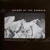 Echoes of the Sabbath: Choral Selections from Brigham Young University