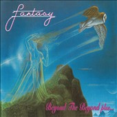 Fantasy ('70s UK): Beyond the Beyond Plus... *