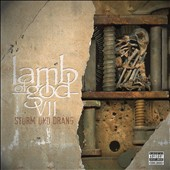 Lamb of God: VII: Sturm und Drang [PA] *