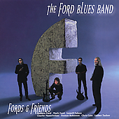 The Ford Blues Band: Fords & Friends