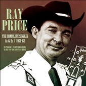 Ray Price: The Complete Singles as and BS: 1950-62