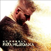 KC Rebell: Fata Morgana *