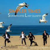 Sophisticated Lady/Sophisticated Lady Jazz Quartet: Simpler Times