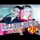 Various Artists: Clubland, Vol. 28 [Digipak]