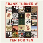 Frank Turner: Ten for Ten *