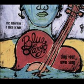 Blue Largo: Sing Your Own Song [Slipcase]