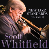Scott Whitfield: New Jazz Standards, Vol. 2