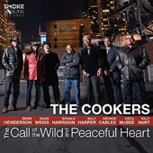 The Cookers: The Call of the Wild and Peaceful Heart