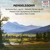 Musica Mundi - Mendelssohn: Sinfonie no 1, Oktett / Mas Conde