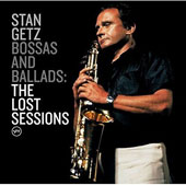Stan Getz (Sax): Bossas and Ballads: The Lost Sessions [2/17]