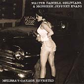 Evans/Oblivians: Melissa's Garage Revisited