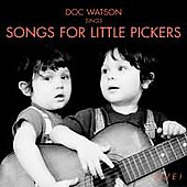 Doc Watson: Sings Songs for Little Pickers