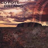 Coyote Dreams - Percussion