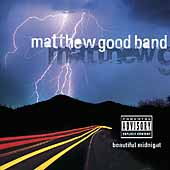Matthew Good Band: Beautiful Midnight [PA]