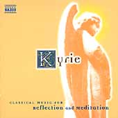 Kyrie - Classical Music for Reflection and Meditation