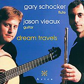 Dream Travels / Gary Schocker, Jason Vieaux
