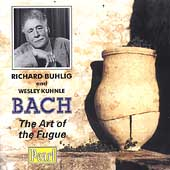 Bach: The Art of the Fugue / Richard Buhlig, Wesley Kuhnle