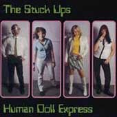 The Stuck-Ups: Human Doll Express *