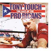 Tony Touch: Last of the Pro-Ricans [PA]