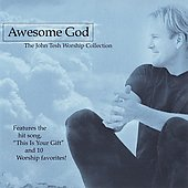 John Tesh: Worship Collection: Awesome God
