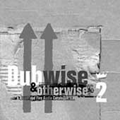 Various Artists: Dub Wise and Otherwise, Vol. 2