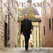 Steve James: Fast Texas