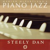 Marian McPartland/Steely Dan: Marian McPartland's Piano Jazz with Steely Dan
