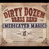 The Dirty Dozen Brass Band: Medicated Magic (Ropeadope) [Slipcase]