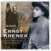 Krenek: Lieder / Ilana Davidson, Debra Ayers