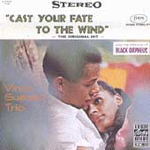 Vince Guaraldi Trio/Vince Guaraldi: Cast Your Fate to the Wind: Jazz Impressions of Black Orpheus