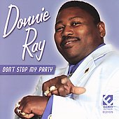 Donnie Ray (R&B): Don't Stop My Party