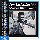 John Littlejohn: Chicago Blues Stars