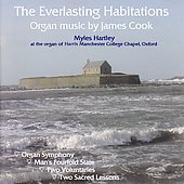 The Everlasting Habitations - Cook: Organ Music / Hartley