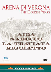 Arena di Verona, The Golden Years - Highlights (filmed 1979-81) from Aida, Nabucco, La Traviata, Rigoletto & interviews with Sherrill Milnes, Katia Ricciarelli, Fiorenza Cossotto, Rajna Kabaivanska [DVD]