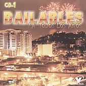 Various Artists: Bailables Pa' Todos los Anos