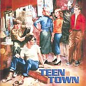 Various Artists: Teen Town
