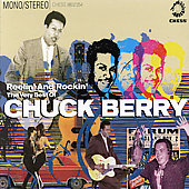 Chuck Berry: Reelin' & Rockin': The Very Best of Chuck Berry [Box Set]
