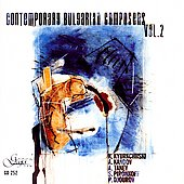 Contemporary Bulgarian Composers Vol 2 - Kandov, et al
