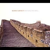 Kenny Garrett: Beyond the Wall